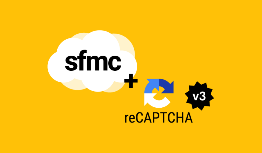 How to add reCAPTCHA v3 to your forms in Salesforce Marketing Cloud